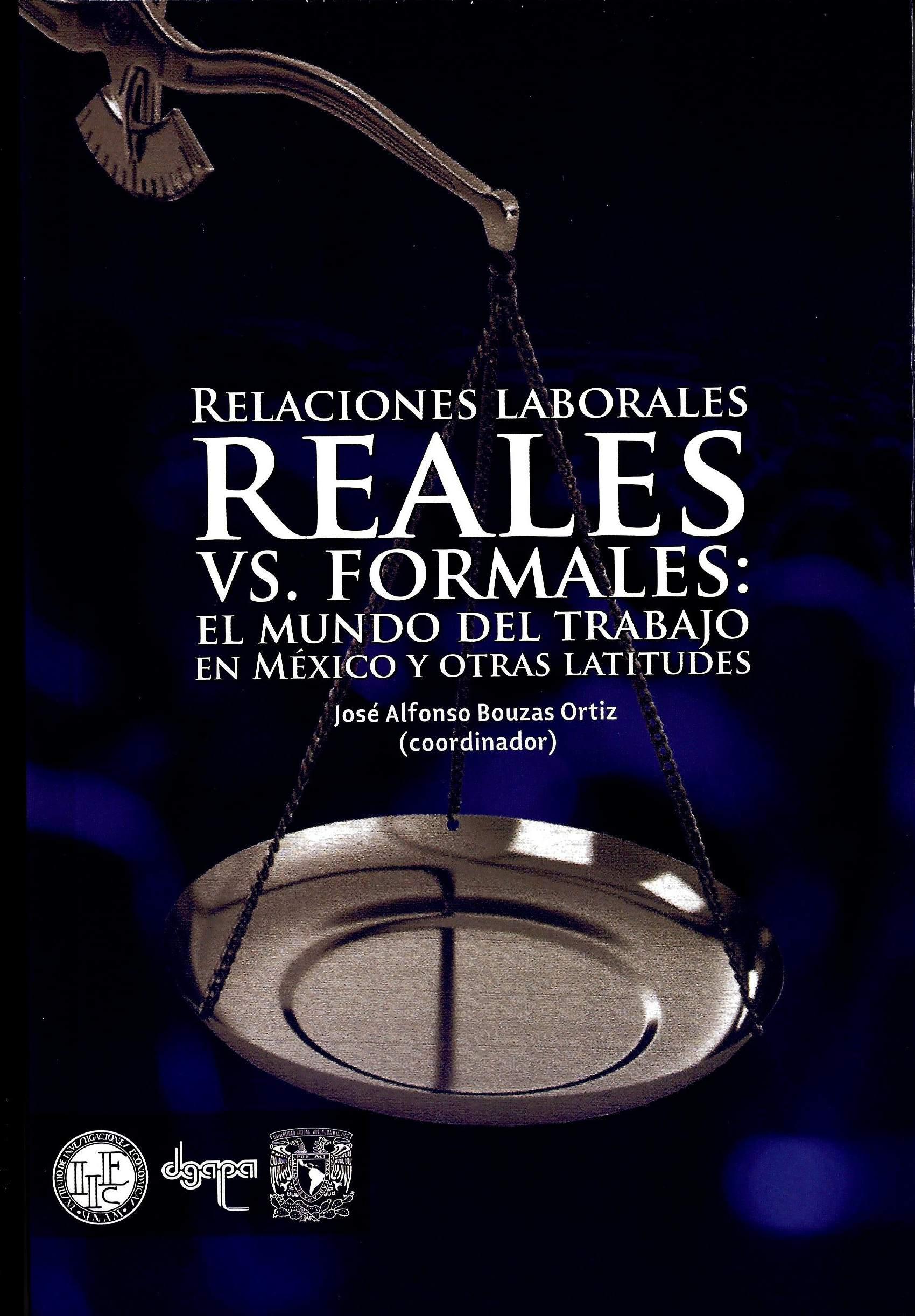 Relaciones laborales reales vs. formales: el mundo del trabajo en México y otras latitudes