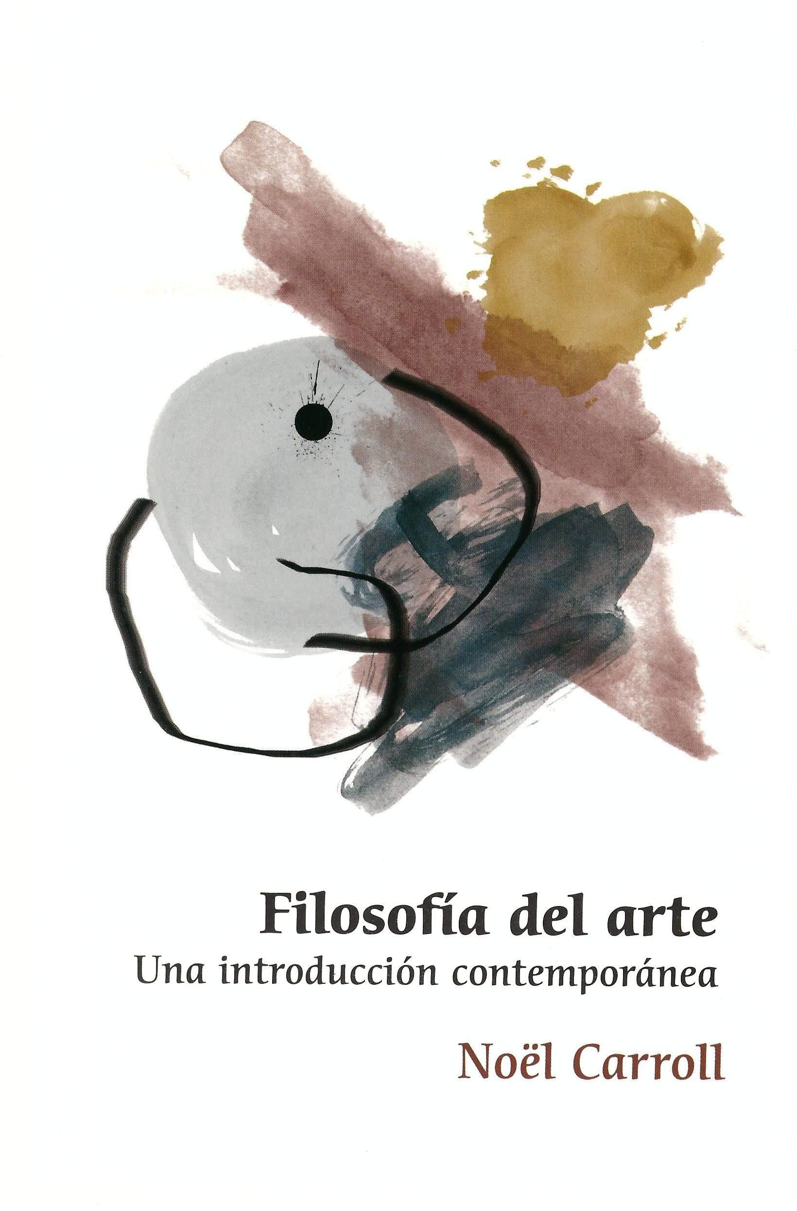 Filosofía del arte: una introducción contemporánea