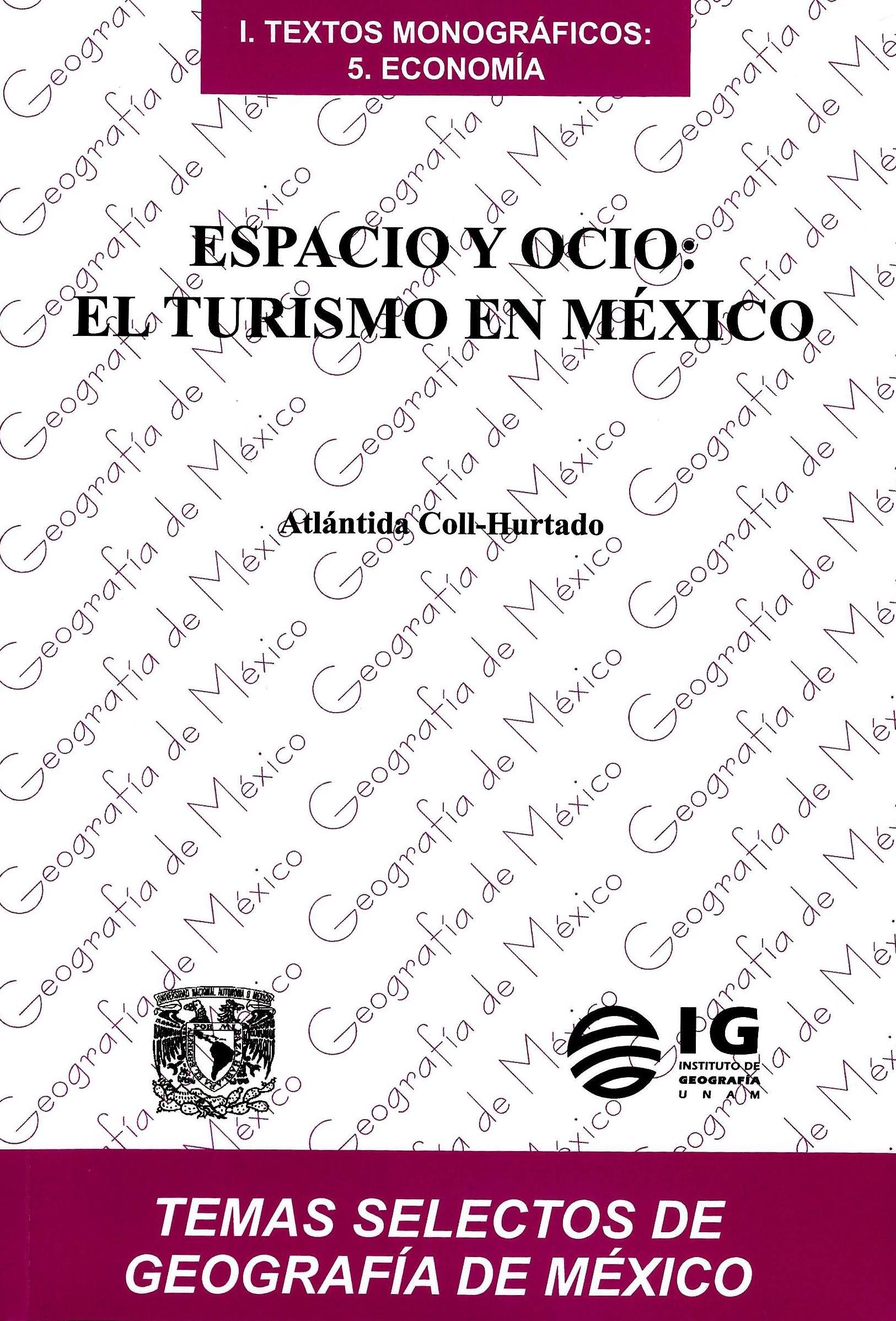 Espacio y ocio: el turismo en México