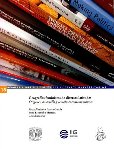 Geografías feministas de diversas latitudes: orígenes, desarrollo y temática contemporáneas