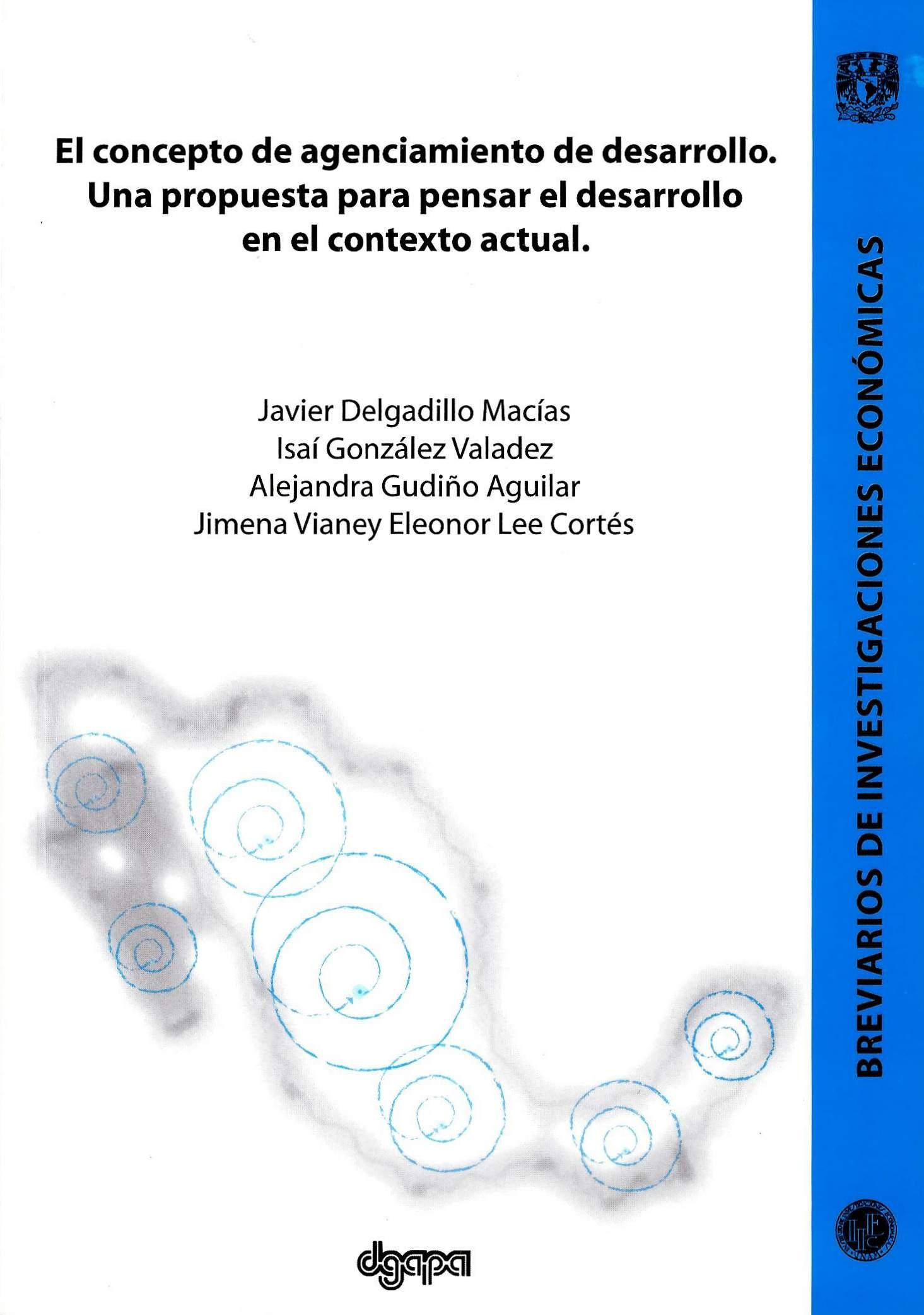 El concepto de agenciamiento de desarrollo: una propuesta para pensar el desarrollo en el contexto actual