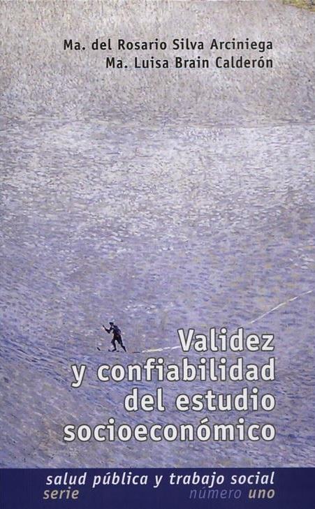 Validez y confiabilidad del estudio socioeconómico