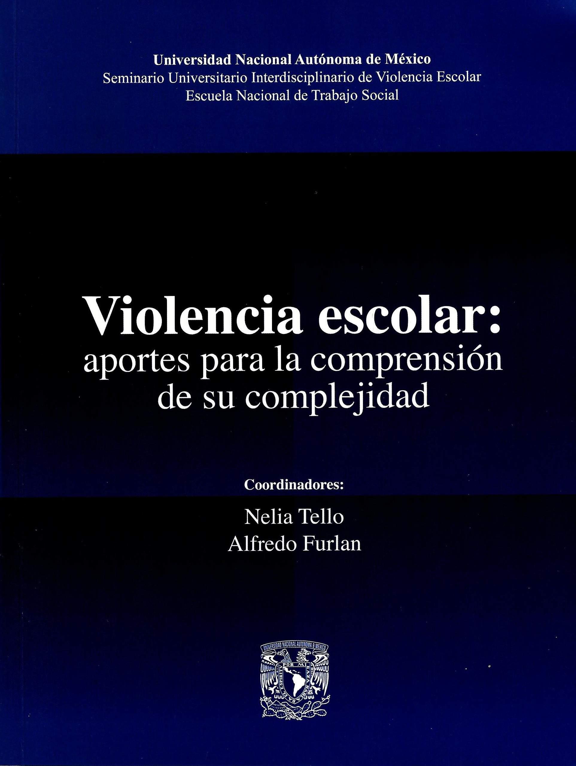 Violencia escolar: aportes para la comprensión de su complejidad