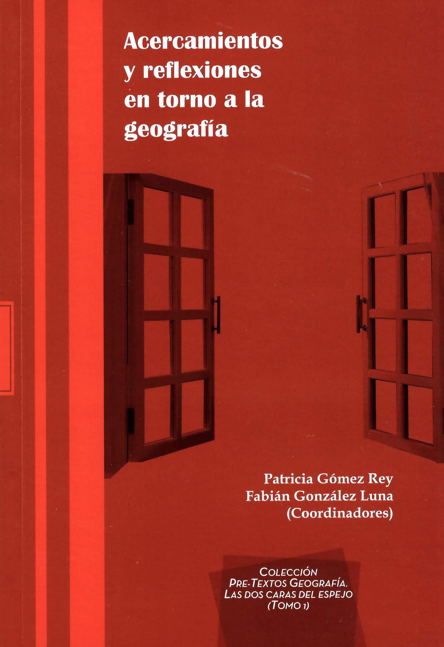 Acercamientos y reflexiones en torno a la geografía