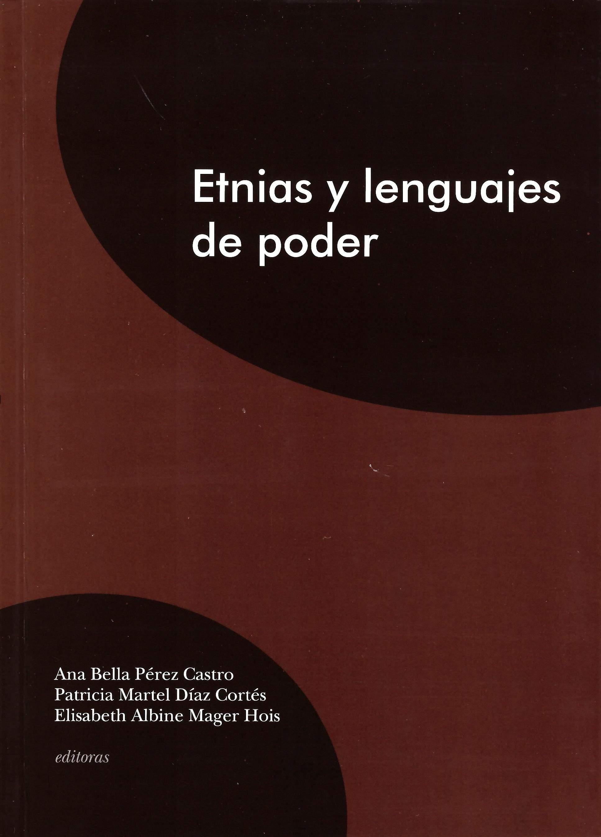 Etnias y lenguajes de poder