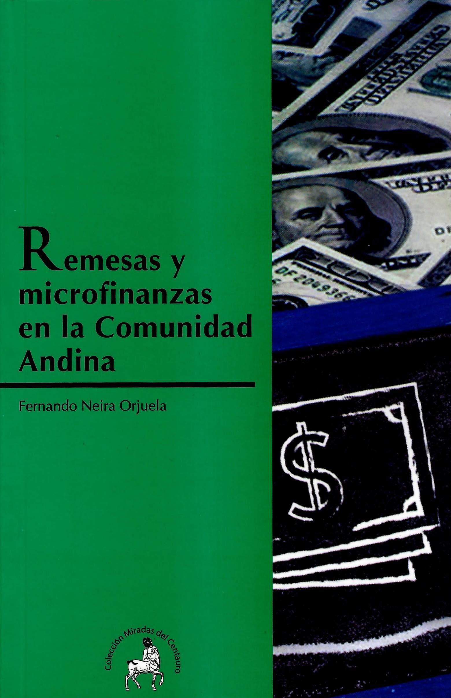 Remesas y microfinanzas en la Comunidad Andina