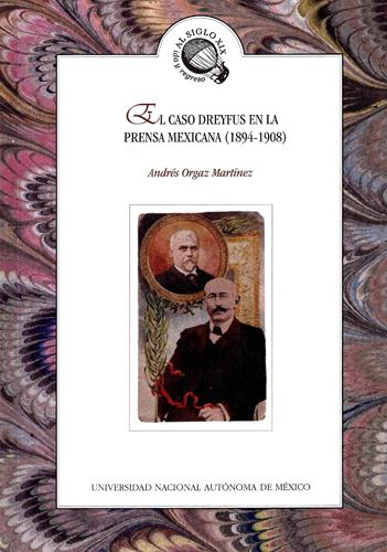 El caso Dreyfus en la prensa mexicana (1894-1908)