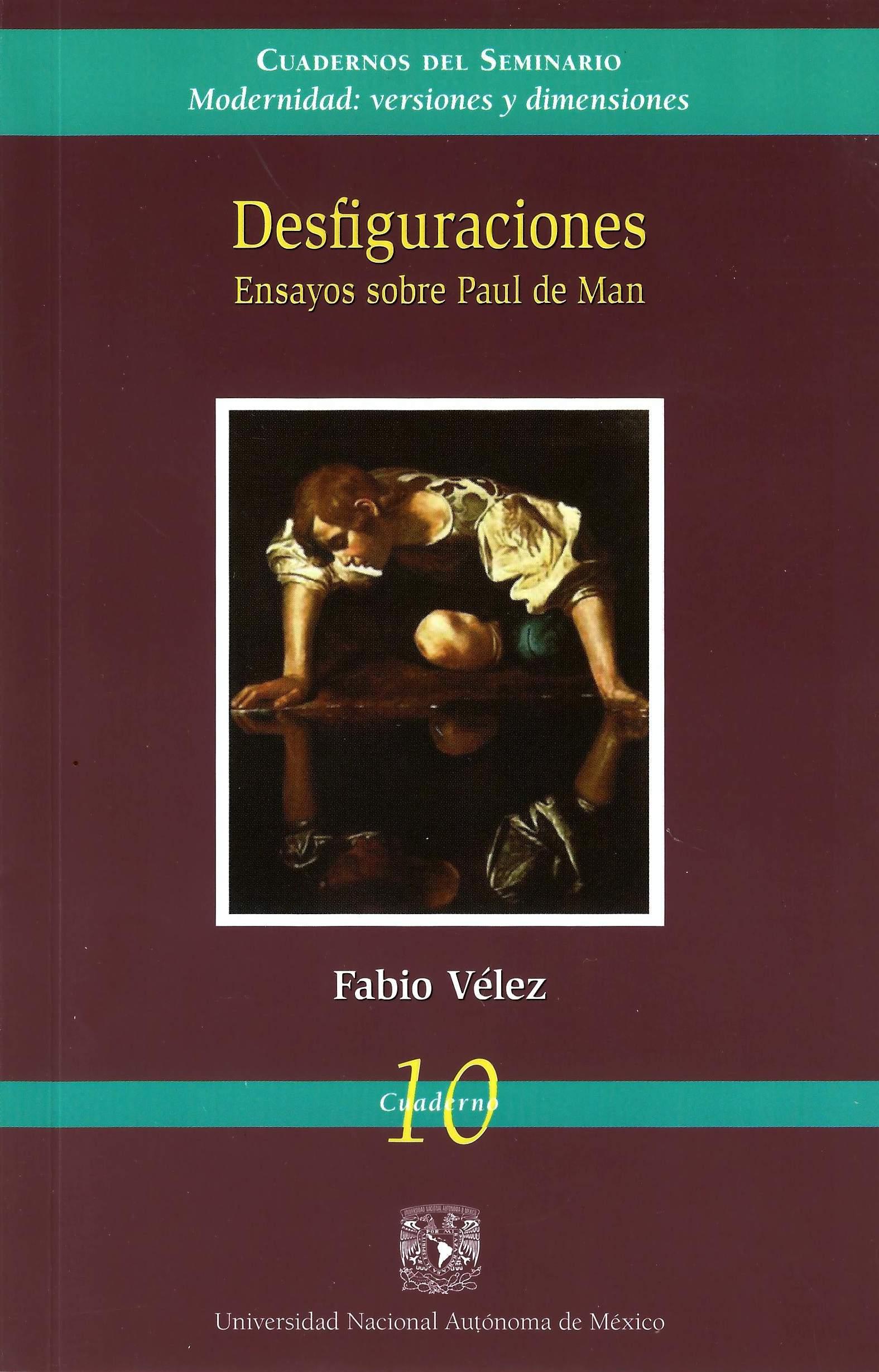 Desfiguraciones: ensayos sobre Paul de Man