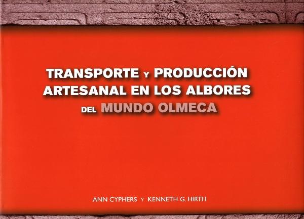 Transporte y producción artesanal en los albores del mundo olmeca