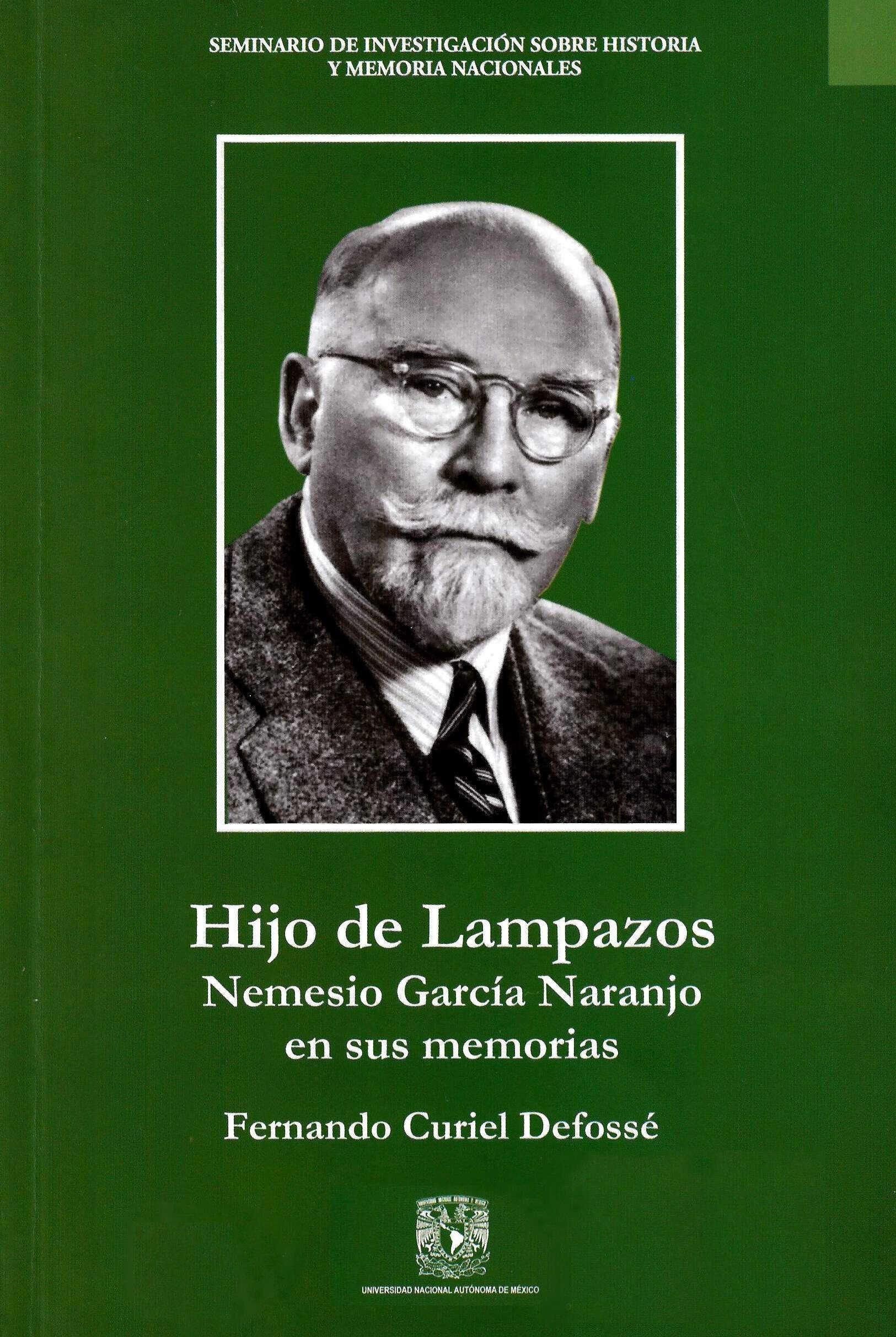 Hijo de Lampazos: Nemesio García Naranjo en sus memorias
