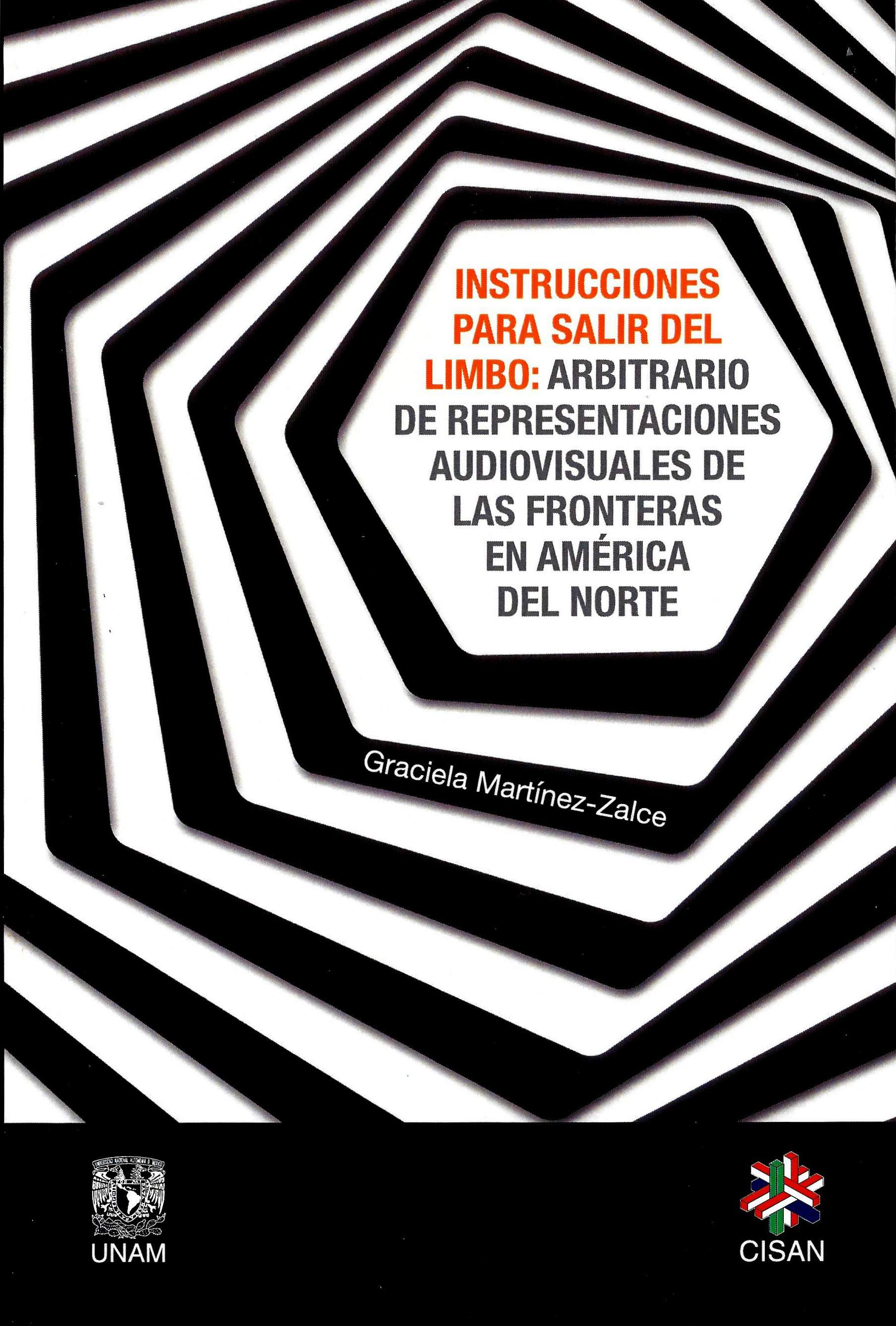 Instrucciones para salir del limbo. Arbitrario de representaciones audiovisuales de las fronteras en América del Norte