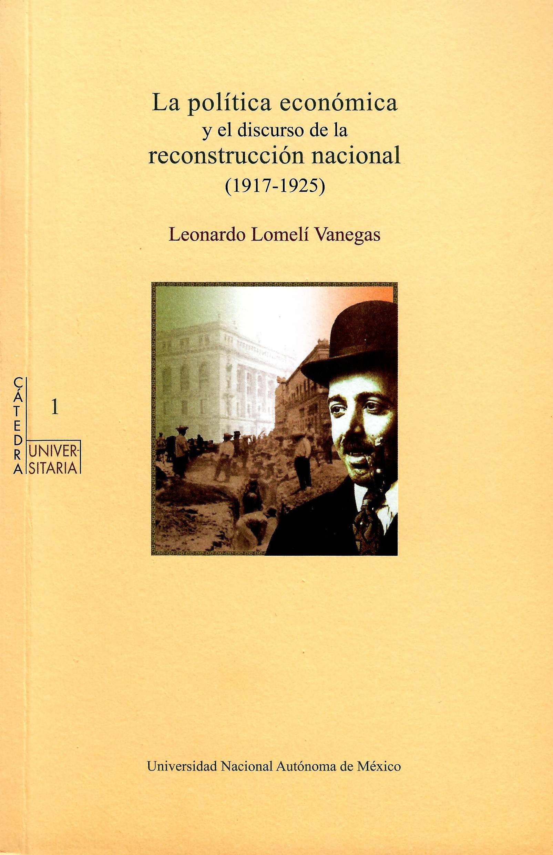La política económica y el discurso de la reconstrucción nacional (1917-1925)