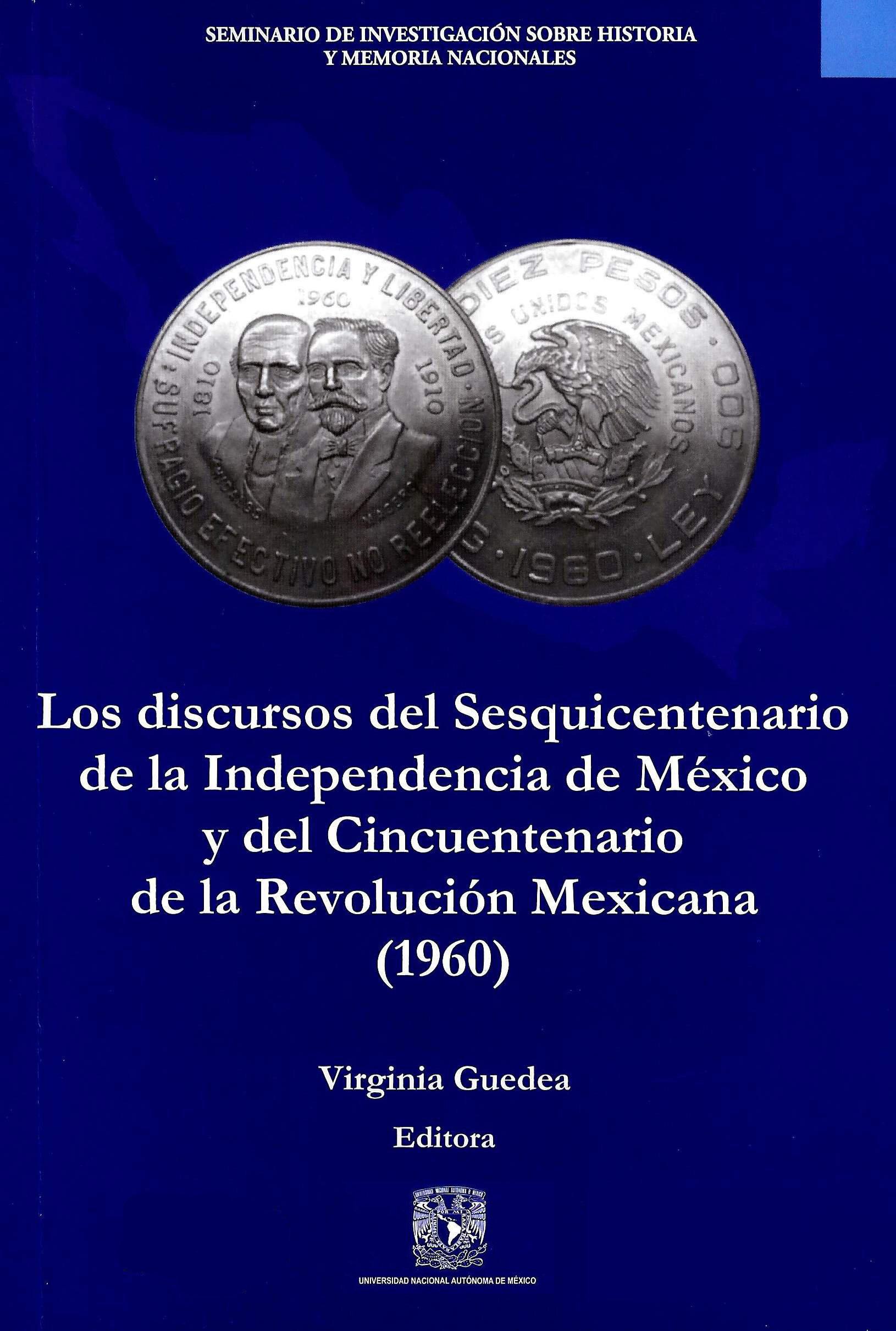 Los discursos del Sesquicentenario de la Independencia de México y del Cincuentenario de la Revolución Mexicana (1960)