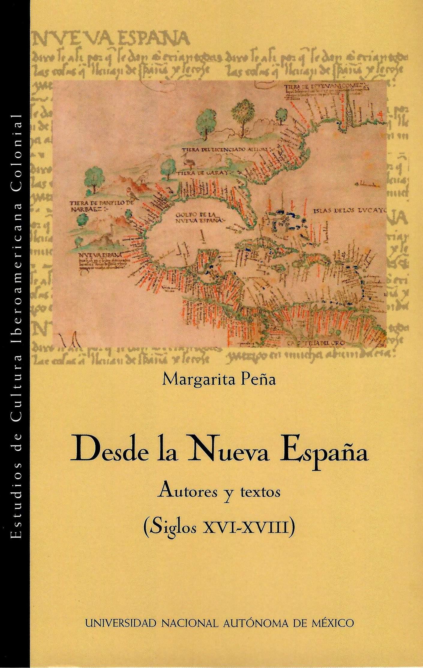 Desde la Nueva España: autores y textos (siglos XVI-XVIII)
