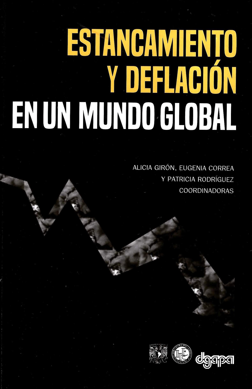Estancamiento y deflación en un mundo global