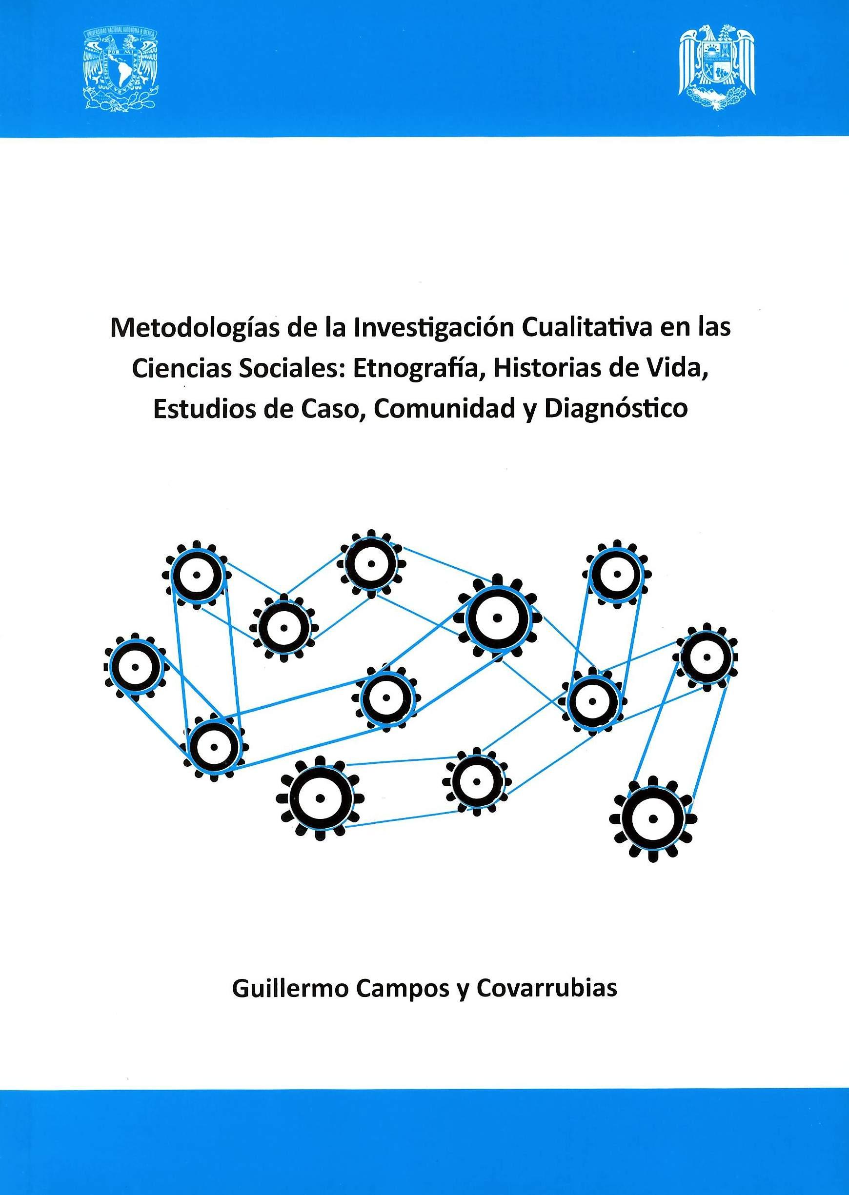 Metodologías de la Investigación Cualitativa en las Ciencias Sociales: Etnografía, Historias de