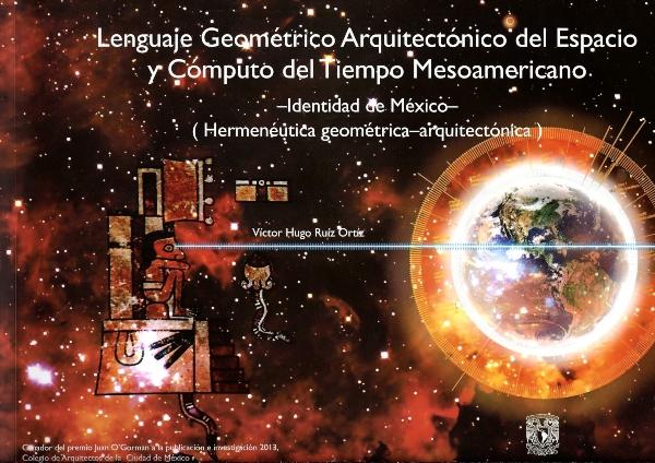 Lenguaje Geométrico Arquitectónico del Espacio y Cómputo del Tiempo Mesoamericano