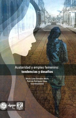 Austeridad y empleo femenino: tendencias y desafíos