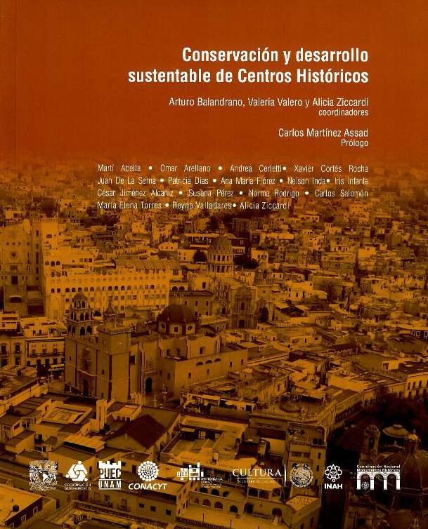 Conservación y desarrollo sustentable de Centros Históricos