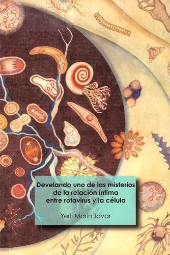 Develando uno de los misterios de la relación íntima entre rotavirus y la célula.