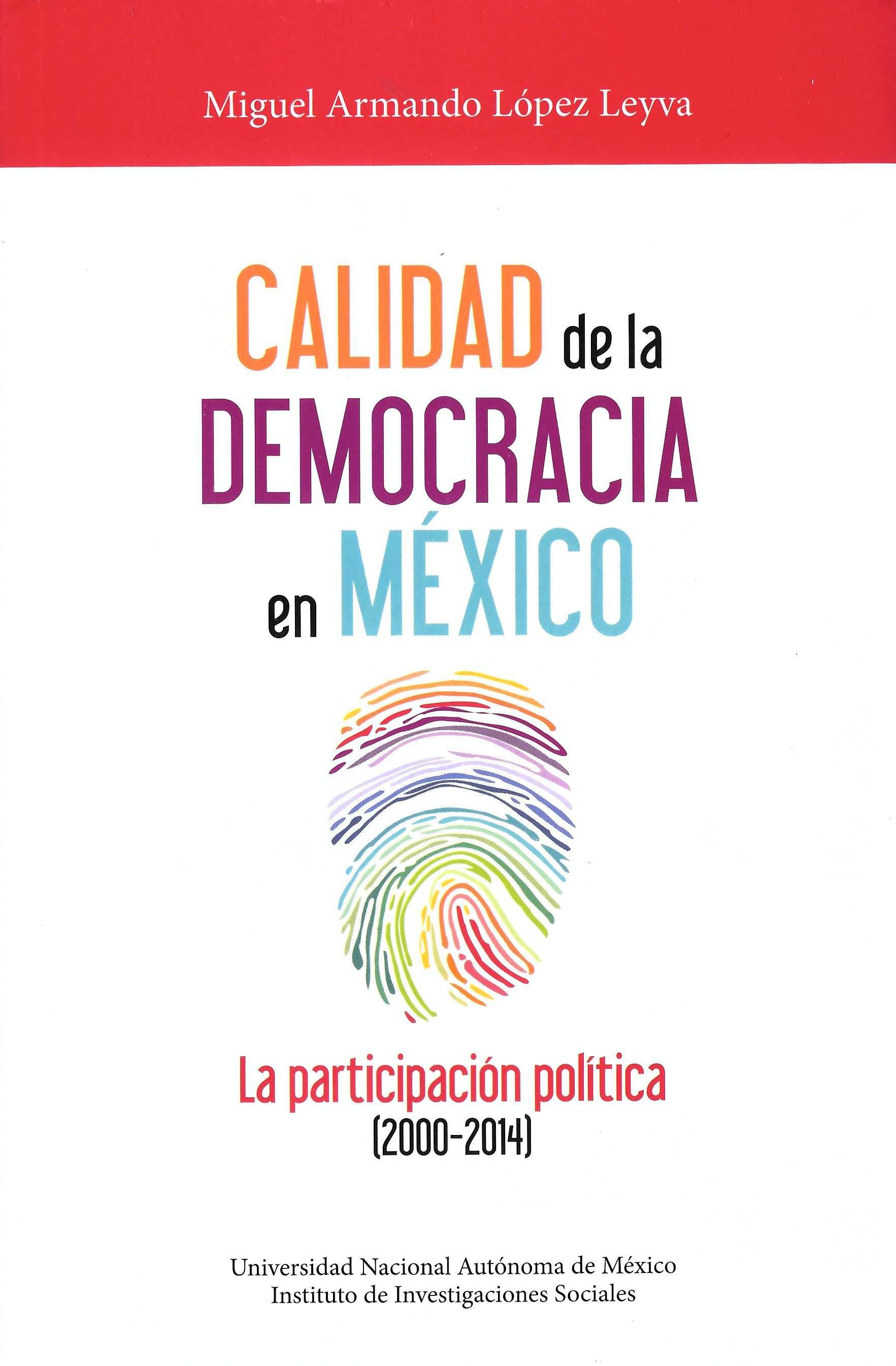 Calidad de la democracia en México. La participación política (2000-2014)