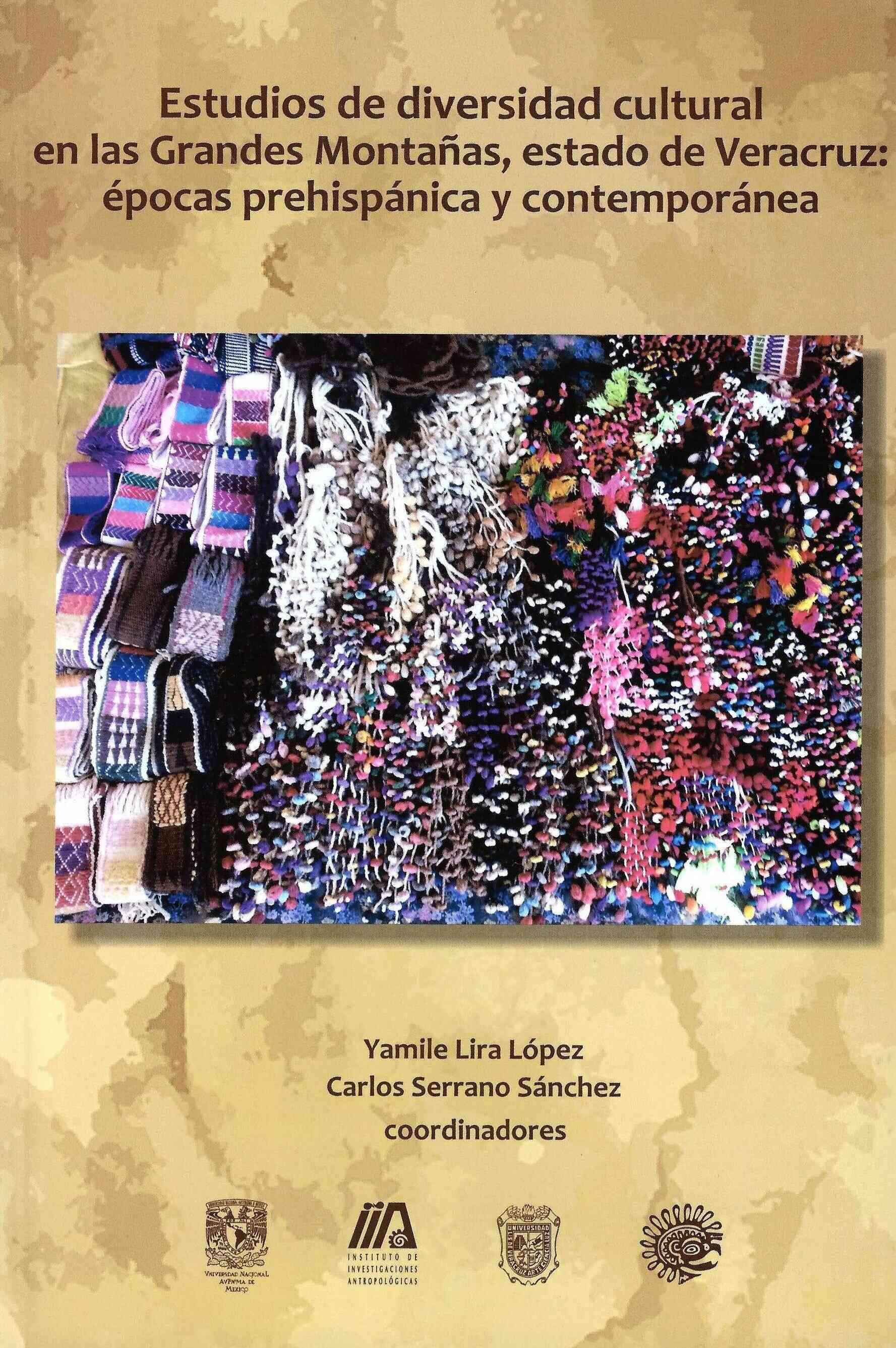 Estudios de diversidad cultural en las grandes montañas, estado de Veracruz: épocas prehispánica y
