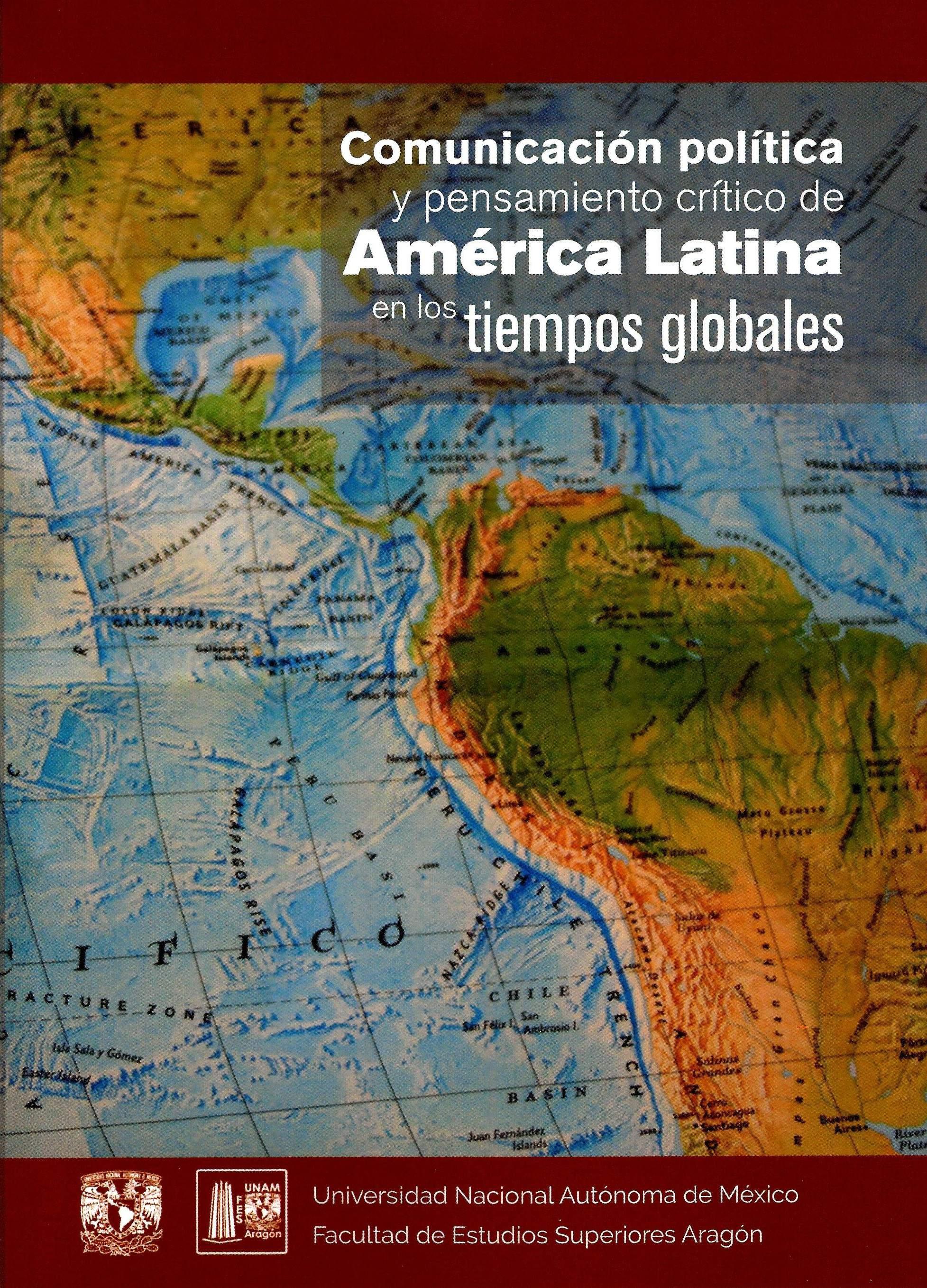 Comunicación política y pensamiento crítico de América Latina en los tiempos globales