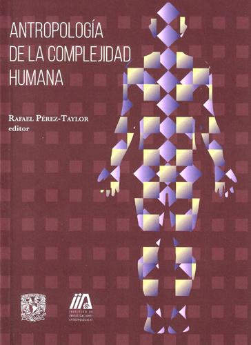 Antropología de la complejidad humana