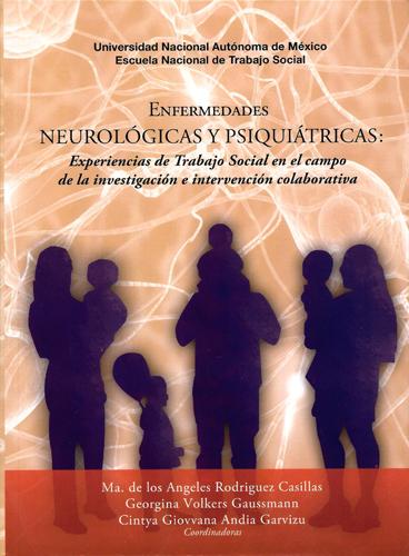 Enfermedades neurológicas y psiquiátricas: Experiencias de Trabajo Social en el campo de la