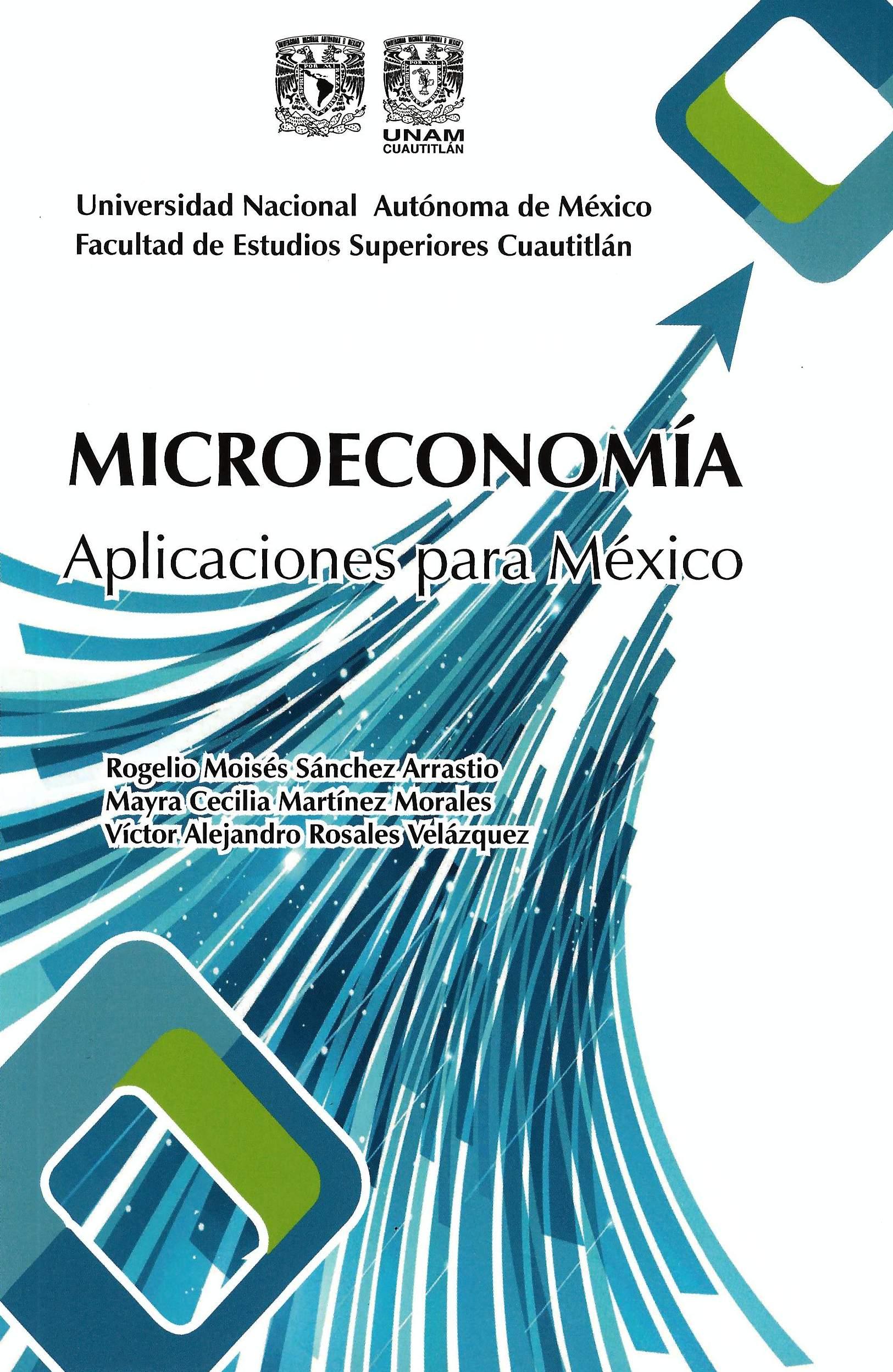 Microeconomía: aplicaciones para México