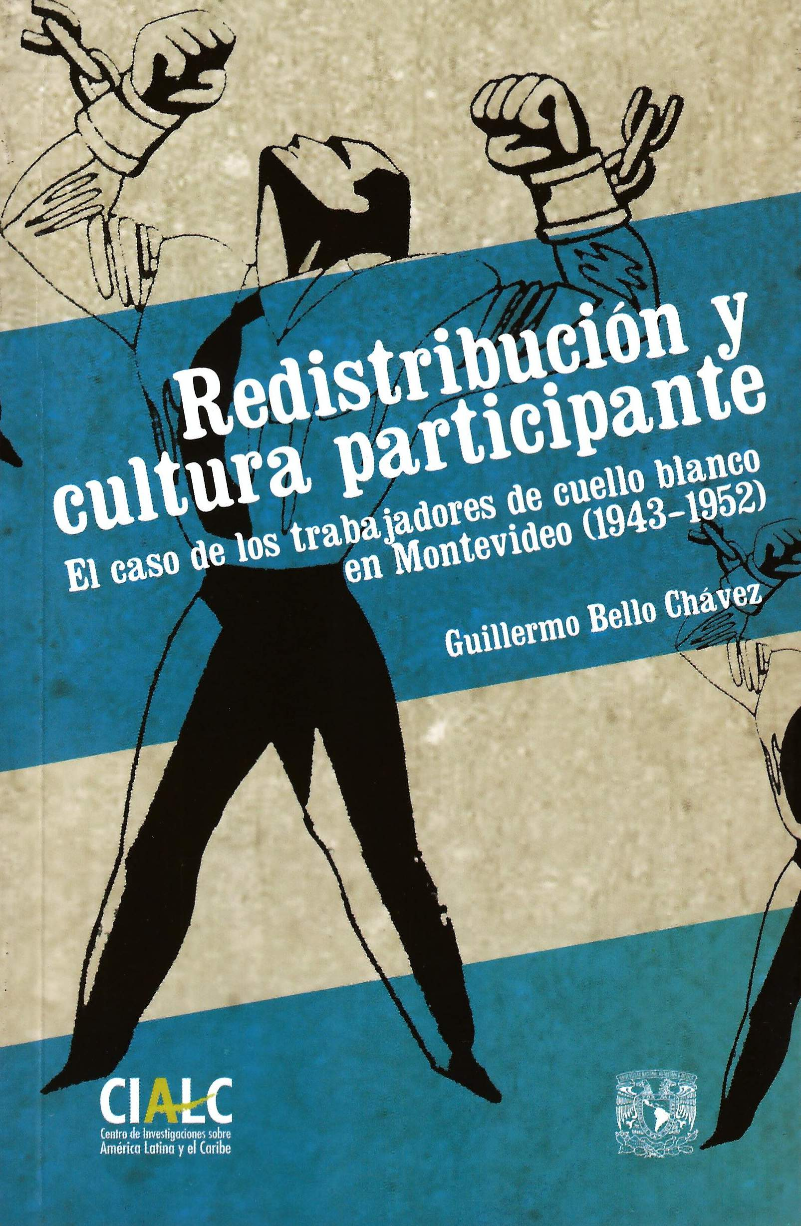 Redistribuciones y cultura participante. El caso de los trabajadores de cuello blanco en Montevideo