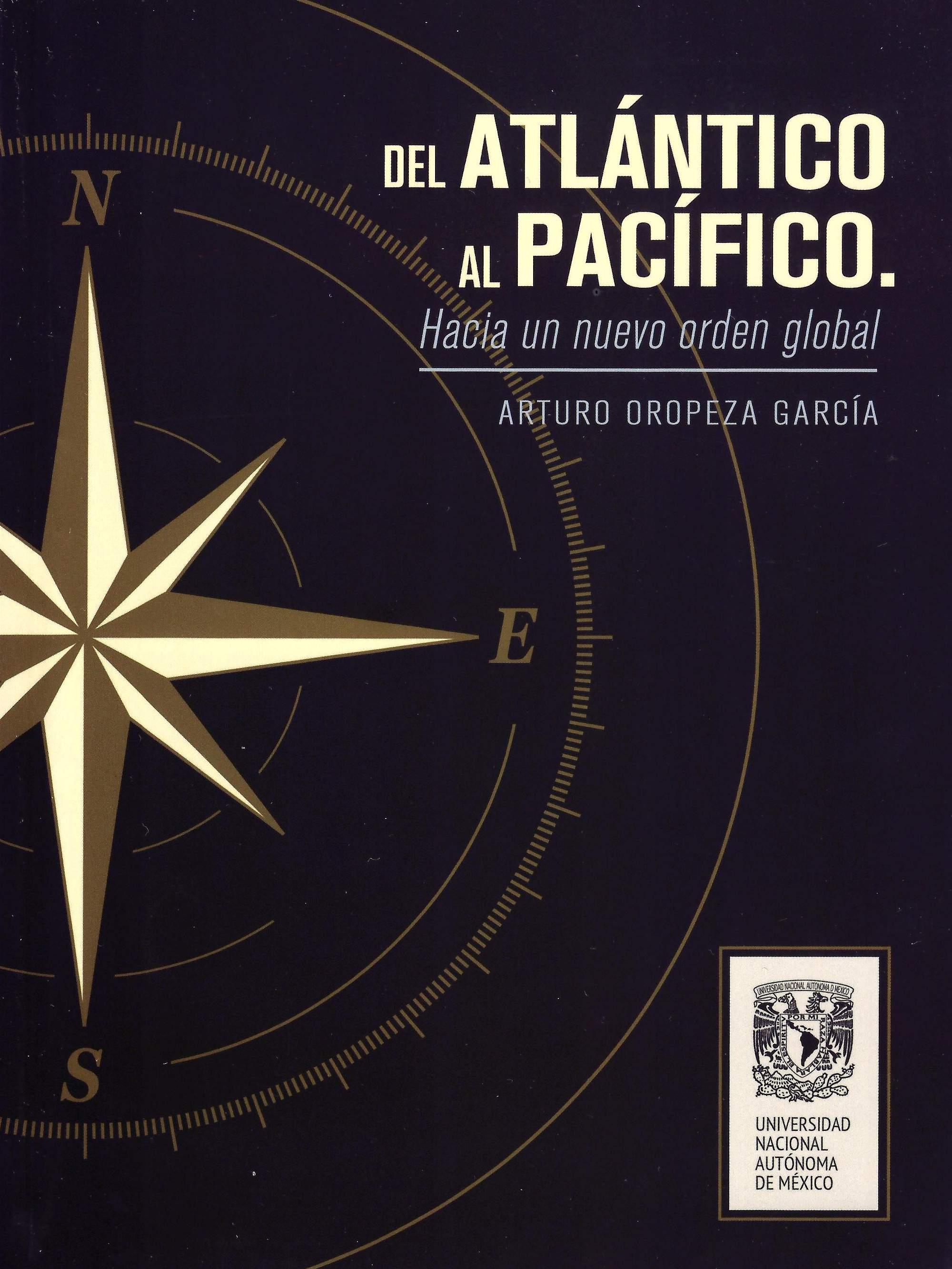 Del Atlántico al Pacífico. Hacia un nuevo orden global