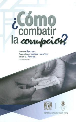 ¿Cómo combatir la corrupción?