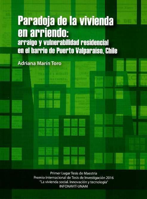 Paradoja de la vivienda en arriendo: arraigo y vulnerabilidad residencial en el barrio de Puerto Valparaíso, Chile