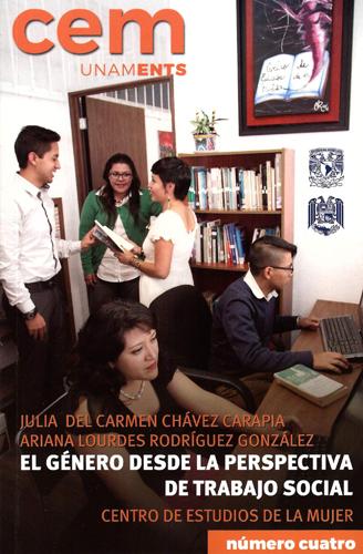 El género desde la perspectiva de Trabajo Social. Cuaderno No. 4 Centro de Estudios de la Mujer