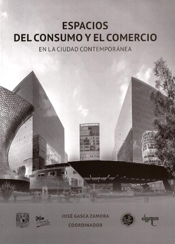 Espacios del consumo y del comercio en la ciudad contemporánea