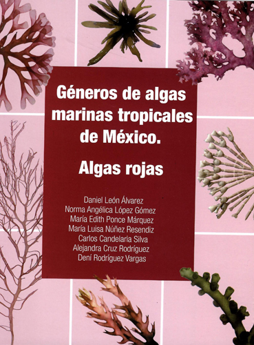 Géneros de algas marinas tropicales de México. Algas rojas