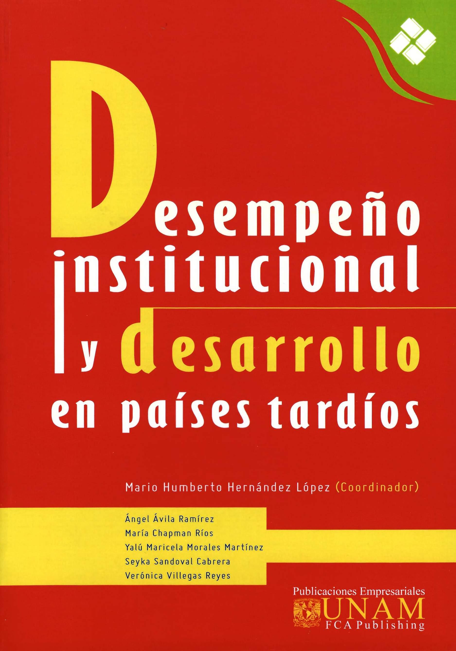Desempeño institucional y desarrollo en países tardíos