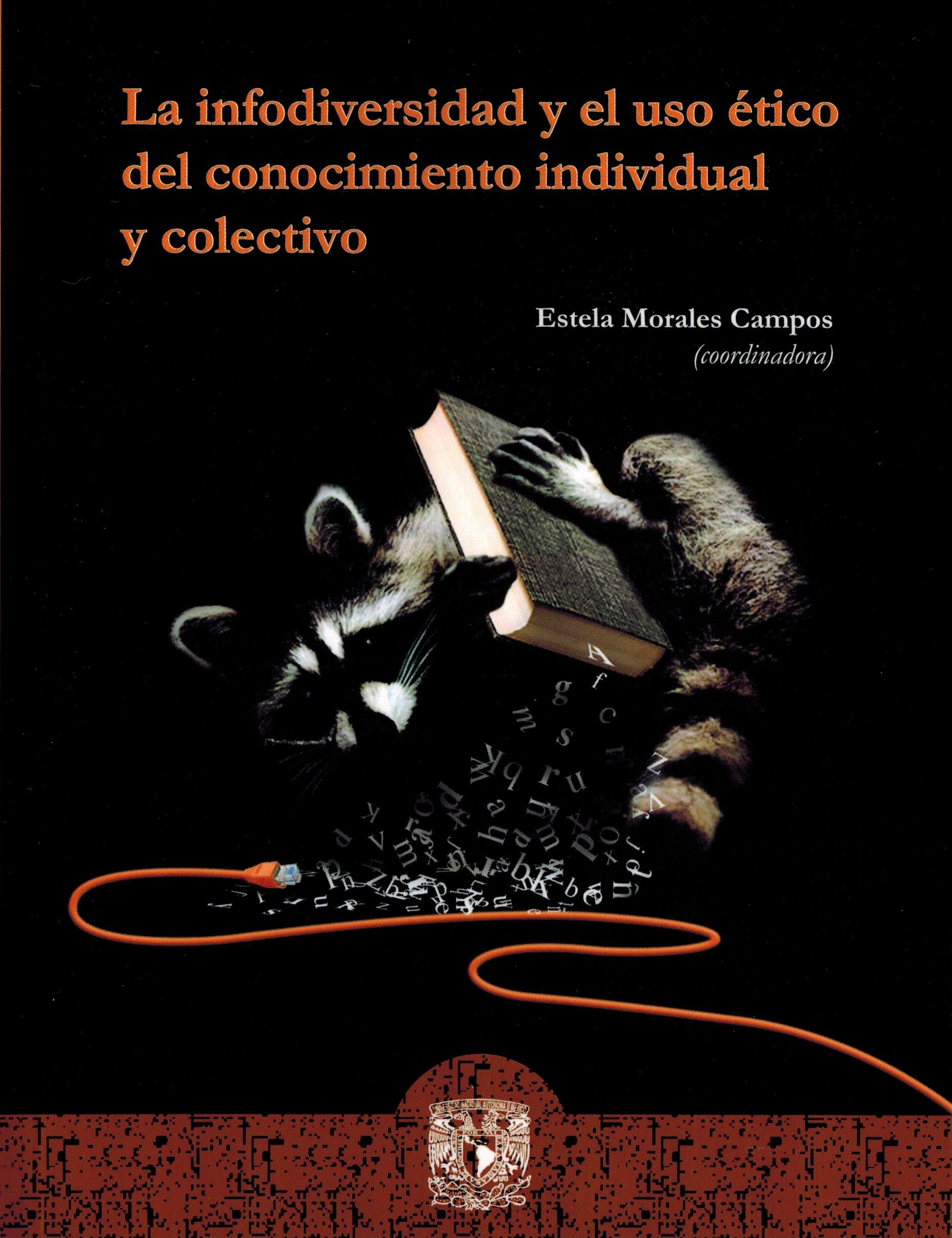 La infodiversidad y el uso ético del conocimiento individual y colectivo
