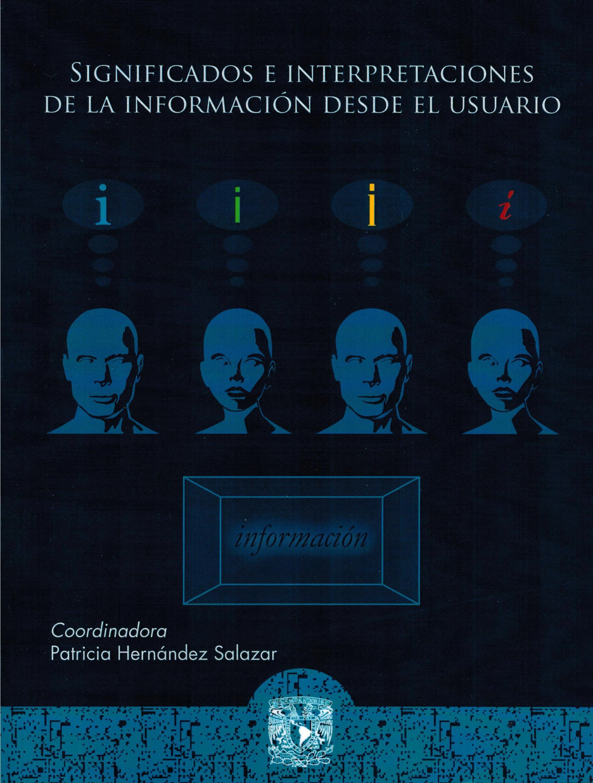Significados e interpretaciones de la información desde el usuario