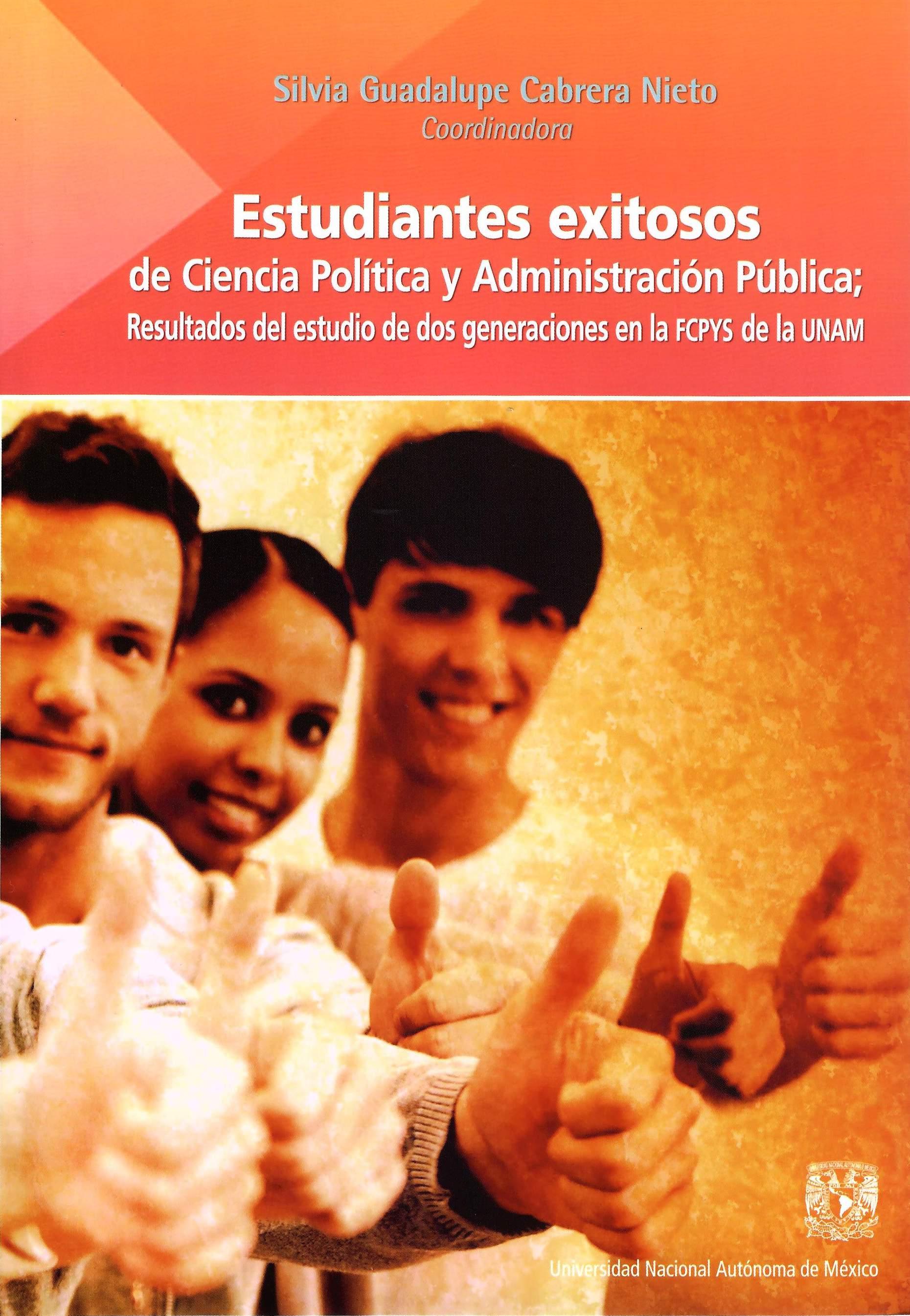 Estudiantes exitosos de Ciencia Política y Administración Pública; resultados del estudio de dos