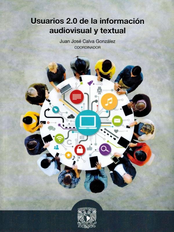 Usuarios 2.0 de la información audiovisual y textual