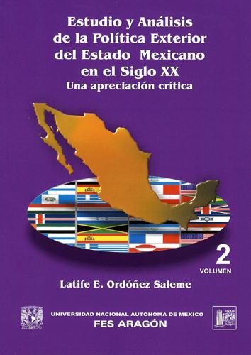 Estudio y análisis de la política exterior del estado mexicano en el siglo XX. Una apreciación