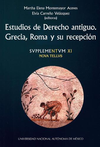 Estudios de derecho antiguo. Grecia, Roma y su recepción