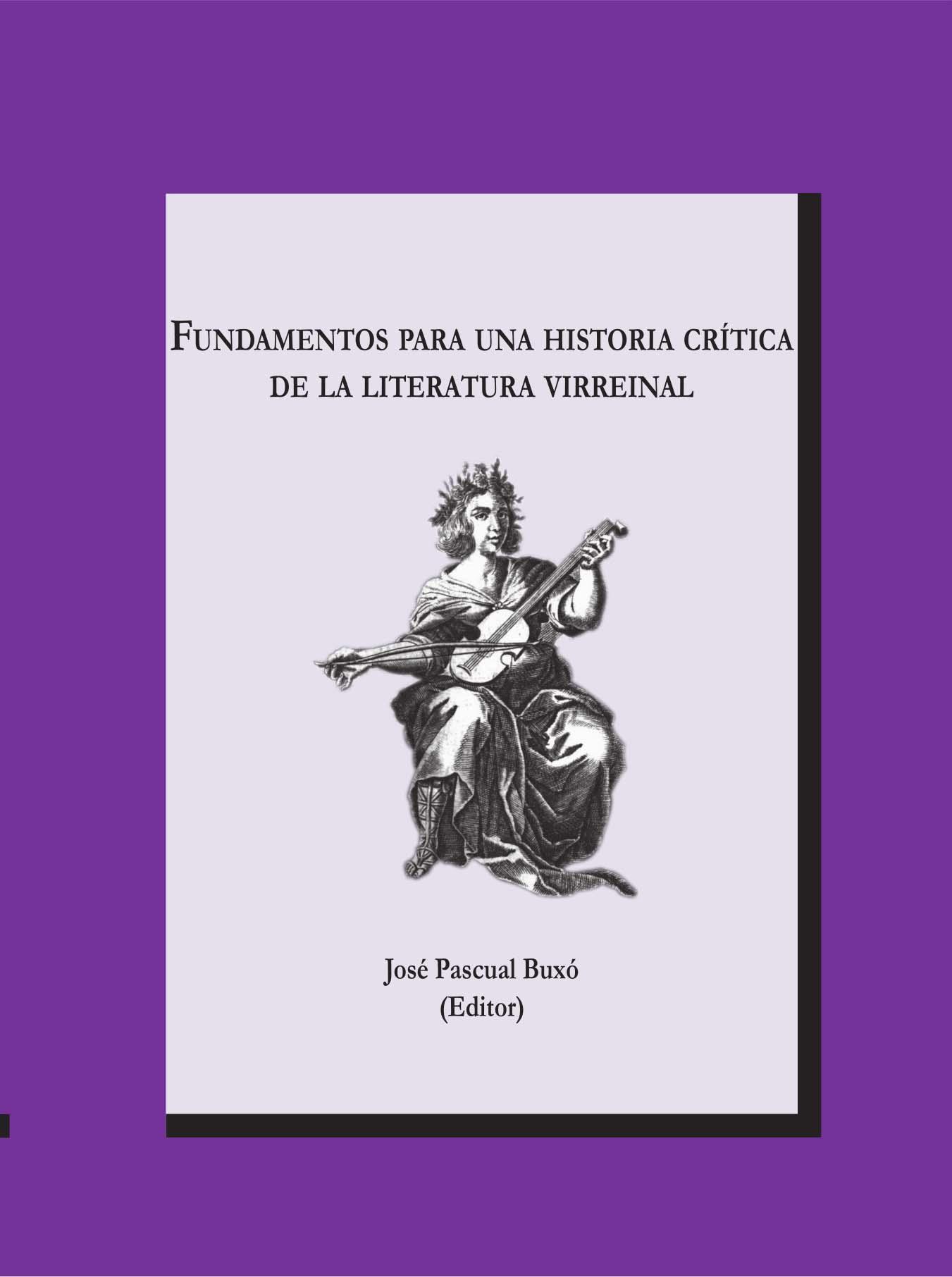Fundamentos para una historia crítica de la literatura virreinal