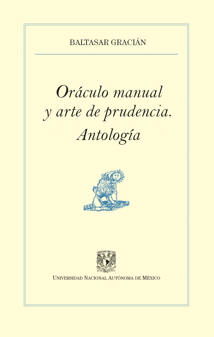 Oráculo manual y arte de prudencia. Antología