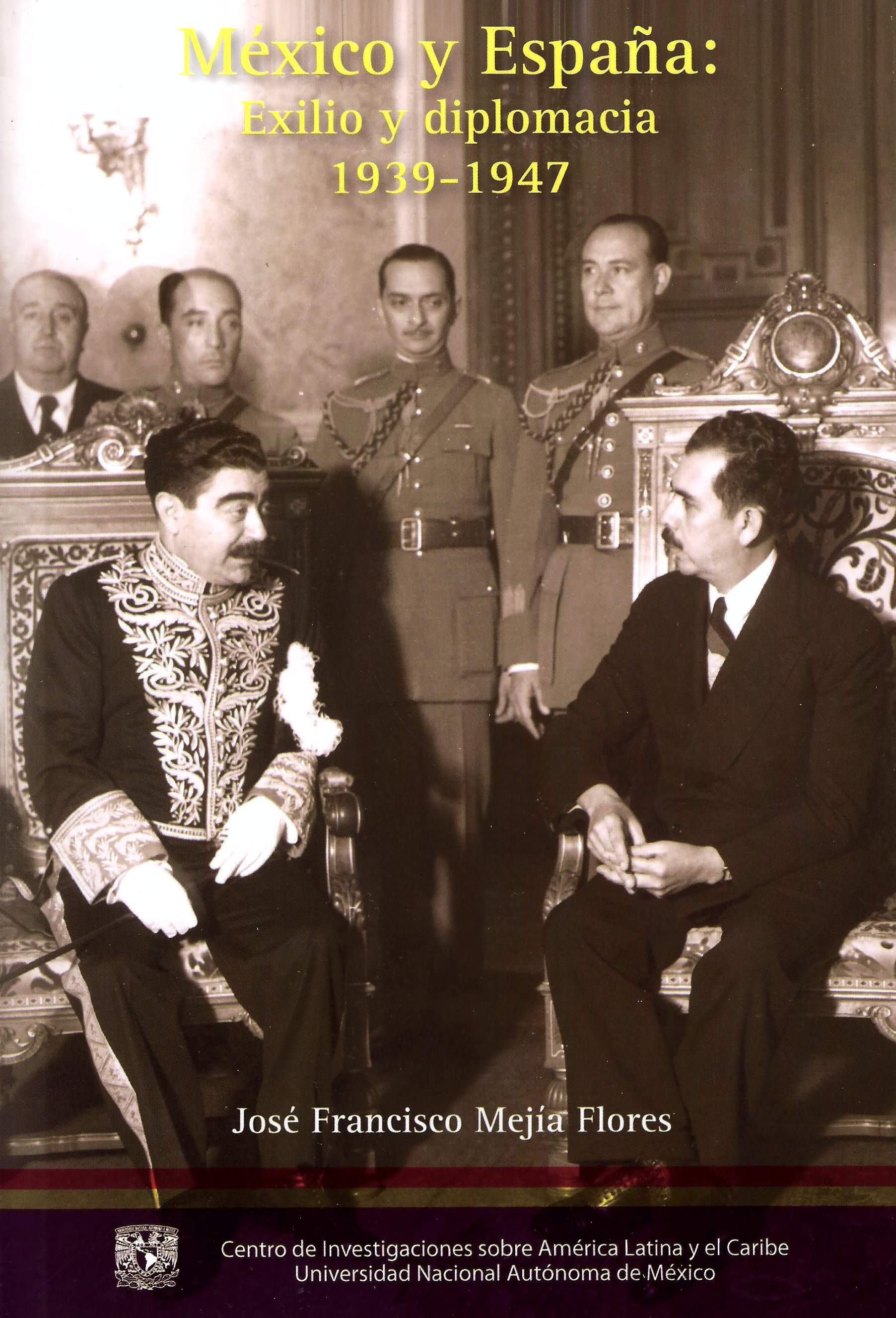 México y España: exilio y diplomacia, 1939-1947
