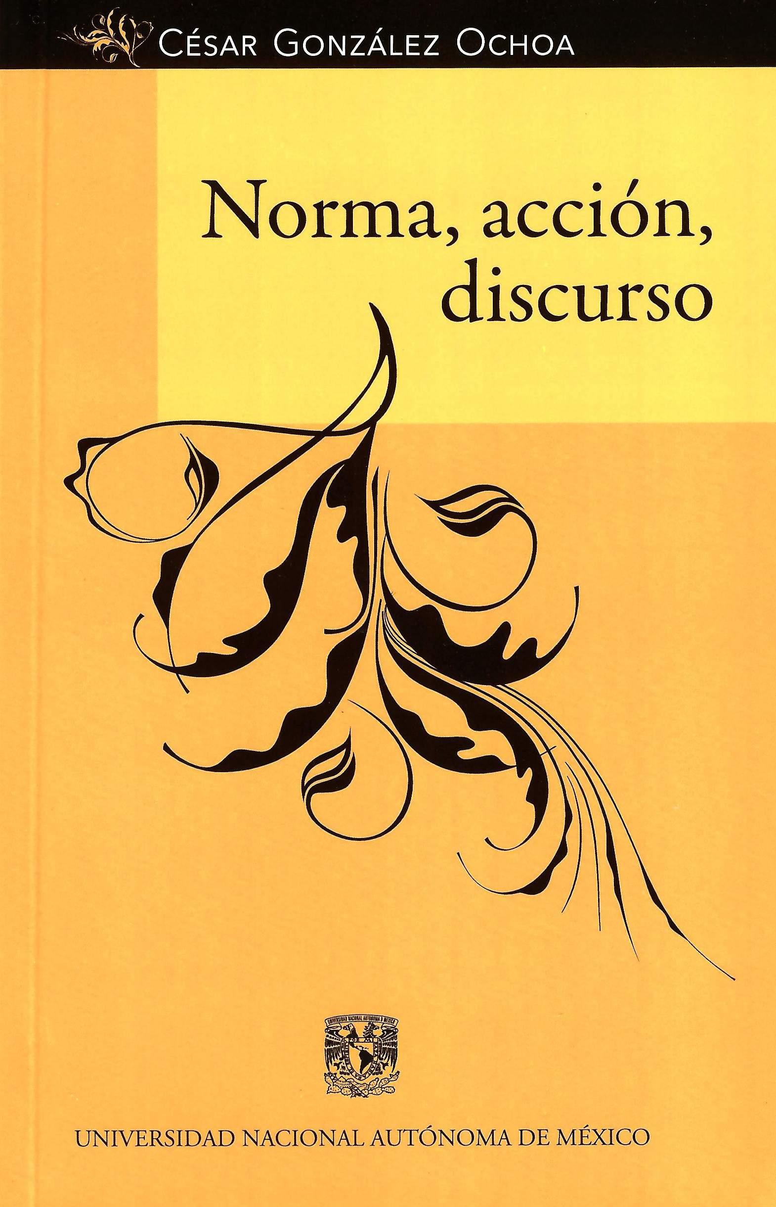 Norma, acción, discurso