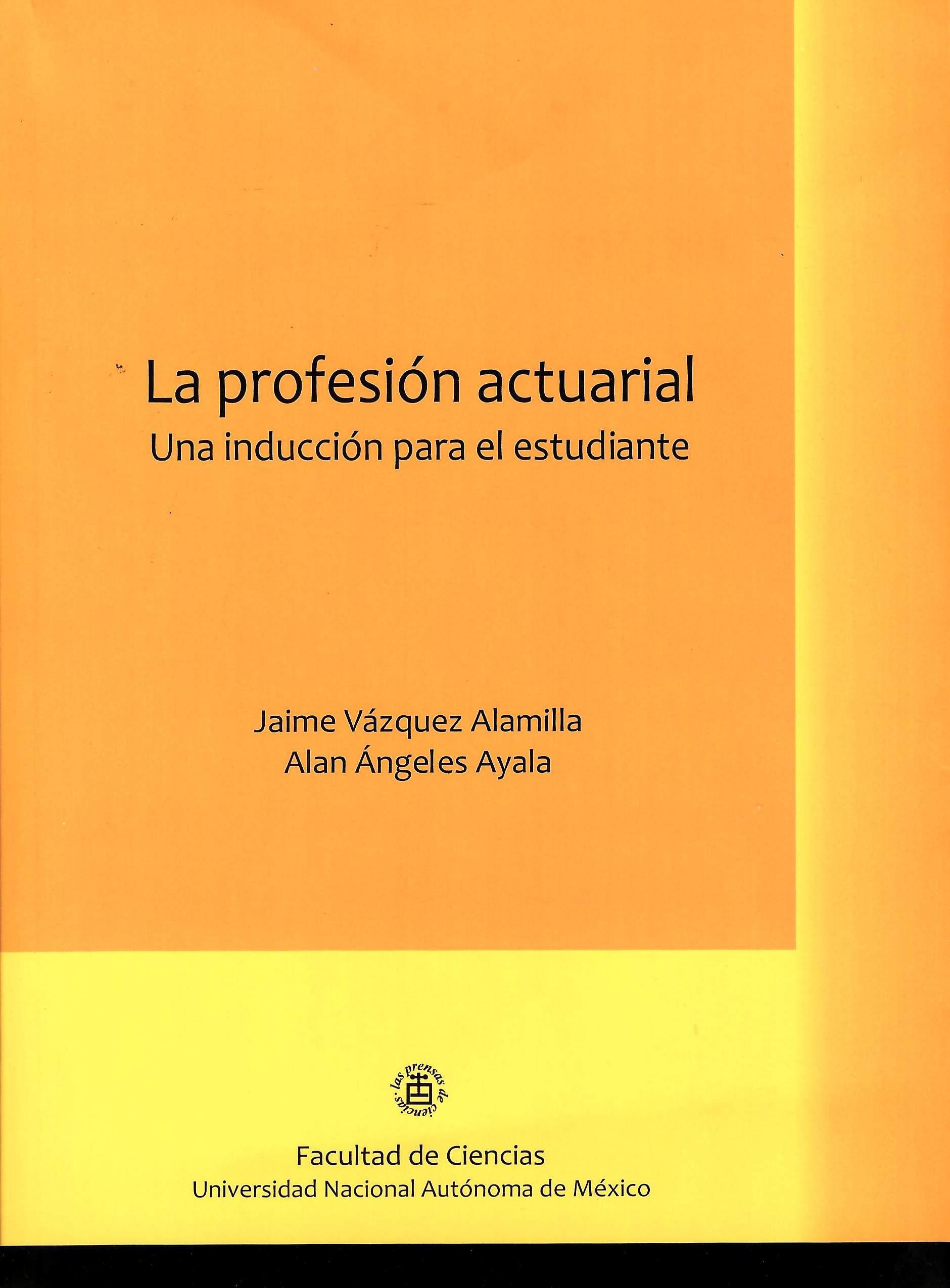 La profesión actuarial: una introducción para el estudiante