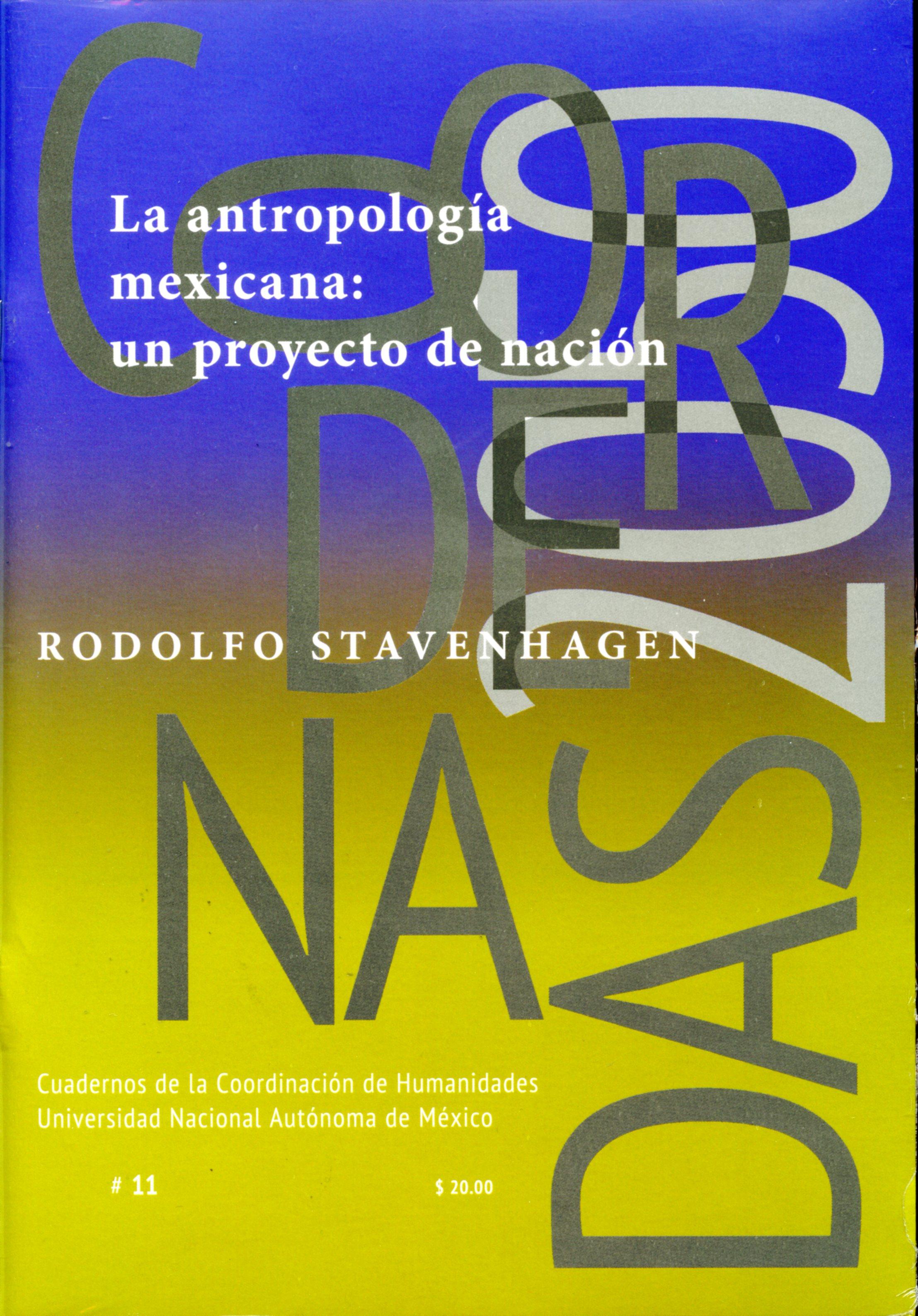 La antropología mexicana: un proyecto de nación